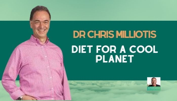 Dr Chris Milliotis - Diet for a Cool Planet