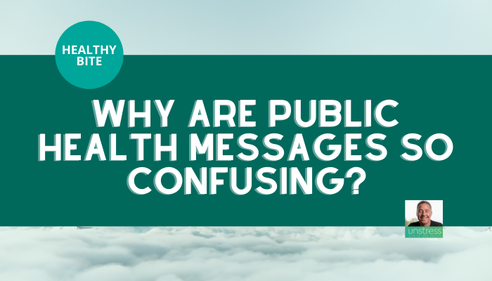 Healthy Bite | Why Are Public Health Messages So Confusing